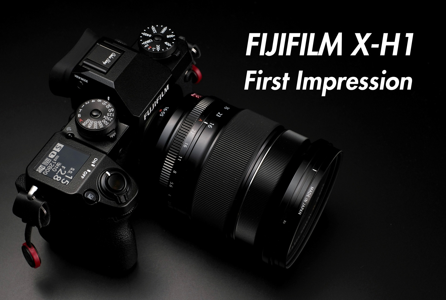 FUJIFILM X-H1 First Impression