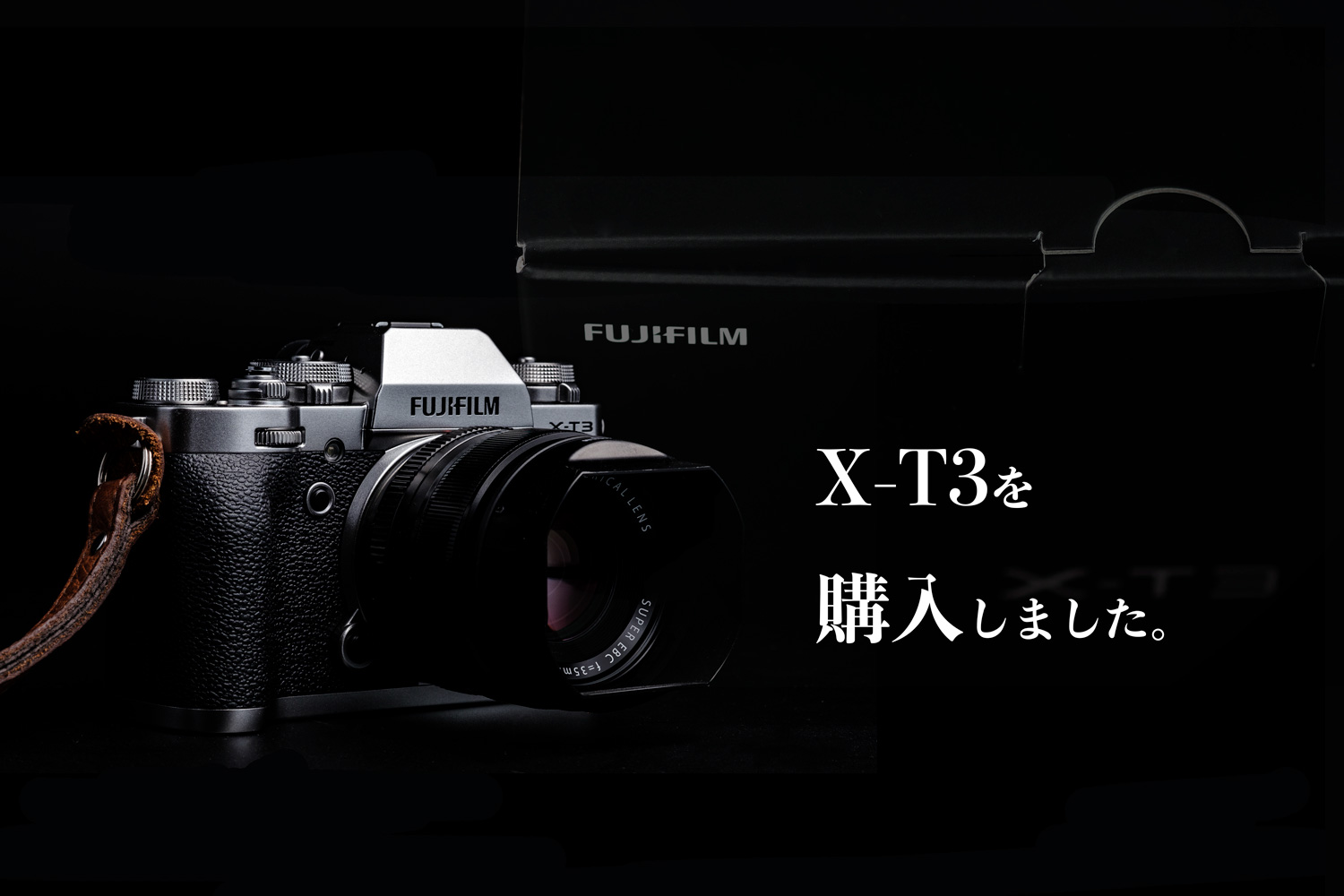 I bought FUJIFILM X-T3